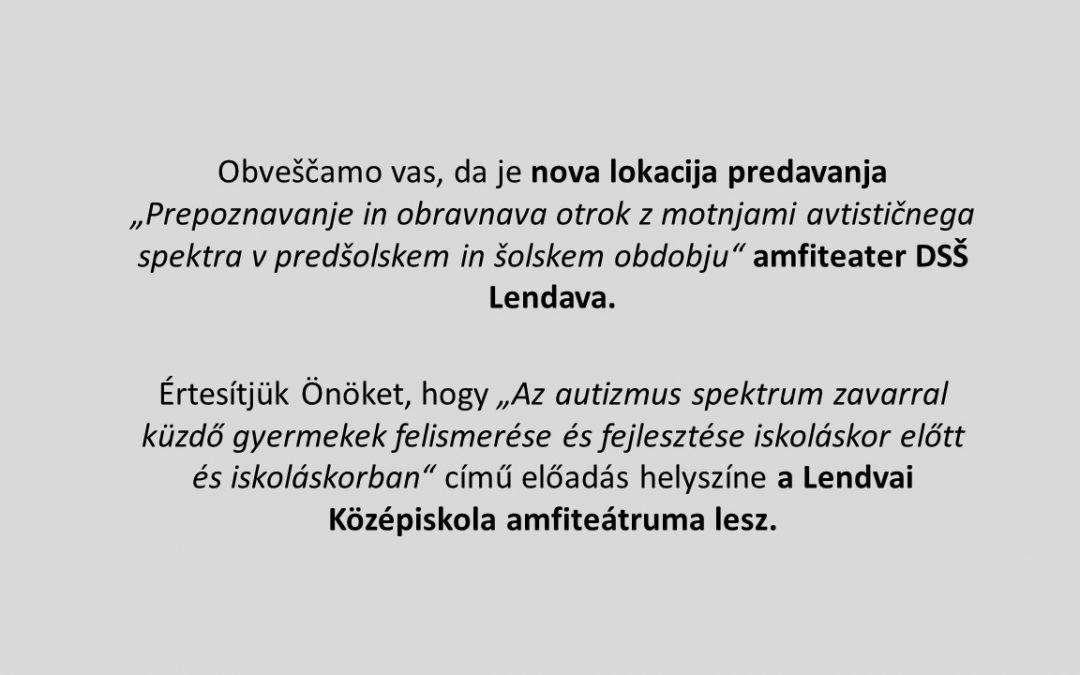 Sprememba lokacije predavanja/ Az előadás helyszínének megváltoztatása